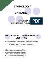 Unidade I - Natureza do conhecimento científico.ppt