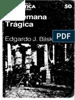 Bilsky La Semana Tragica- capítulo 5 y conclusión