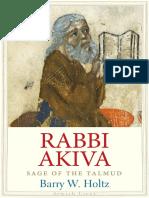 (Jewish Lives) Barry W. Holtz - Rabbi Akiva_ Sage of the Talmud-Yale University Press (2017)