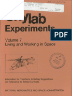 Skylab Experiments. Volume 7 Living and Working in Space