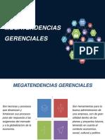 1 2 MEGA TENDENCIAS GERENCIALES.pptx