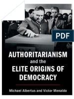 Michael Albertus, Victor Menaldo - Authoritarianism and the Elite Origins of Democracy-Cambridge University Press (2017)