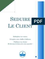 Le Marketeur Francais Seduire Le Client Carnet