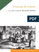 Cebete a Cura di Alessandro Barbone - La tavola di Cebete. Testo greco a fronte-La scuola di Pitagora editrice (2012)