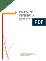 GAITAN_GONZALEZ_YAMILE_2017_PRUEBA DE REFERENCIA EN EL SISTEMA PROCESAL PENAL COLOMBIANO