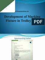 Marking Fixture Presentation