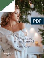 O Vacanță Imprevizibilă de Anne K. Joy (Magia Crăciunului #8) (Primele Trei Capitole Gratuit)