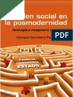 Carretero Enrique, El orden social en la posmodernidad. Ideología e imaginario social 2011