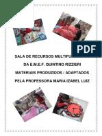 MATERIAIS PRODUZIDOS ADAPTADOS PELA PROFESSORA DA SALA DE RECURSOS MULTIFUNCIONAIS.pdf