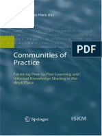 (Information Science and Knowledge Management 13) Noriko Hara Ph.D. (Auth.) - Communities of Practice_ Fostering Peer-To-Peer Learning and Informal Knowledge Sharing in the Work Place-Springer-Verlag