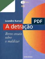 A detração - Leandro Karnal - 84 Págs