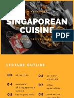 CUL5A - LECTURE- WEEK 9- SINGAPOREAN CUISINE.pdf
