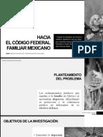 Hacia el Código Federal Familiar Mexicano - Scribd Roberto Arriola García
