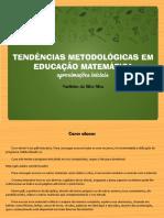 SILVA, V.S. Tendências metodológicas