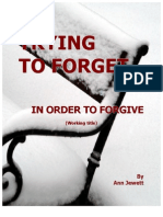 Trying To Forget In Order To Forgive