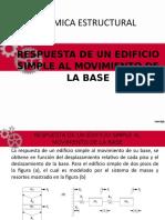 RESPUESTA DE UN EDIFICIO SIMPLE AL MOVIMIENTO DE LA BASE.pptx