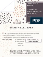 Basic Cell Types, Cell Structure and Function,& Cell Modifications