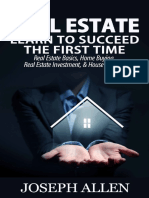 Real Estate_ Learn to Succeed the First Time_ Real Estate Basics, Home Buying, Real Estate Investment & House Flipping ( PDFDrive.com )