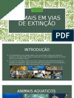 ANIMAIS EM VIAS DE EXTINÇÃO (1).pptx