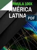 4 - LA_FORMULA_100X_EN_AMERICA_LATINA