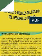 Enfoques o Modelos de Estudio Del Desarrollo Humano Clase 2019