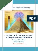 Sintonização Arcturiana de Ativação do Terceiro Olho