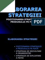 Curs 11 Elaborarea strategiei - pozitionarea strategica
