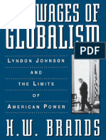 THE WAGES OF GLOBALISM (H. W. Brands)