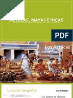 Aztecas, Mayas e Incas