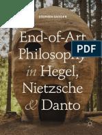 Stephen Snyder - End-of-Art Philosophy in Hegel, Nietzsche and Danto-Springer International Publishing,Palgrave Macmillan (2018)