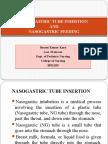 Nasogastric Tube Insertion and Nasogastric Feeding