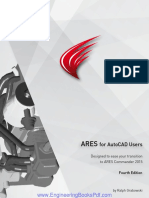 ARES for AutoCAD Users Designed to ease your Transition to ARES Commander 2015 Fourth Edition by Ralph Grabowski
