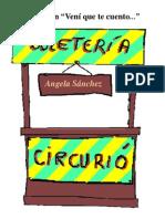 """Circurió, el circo de los curiosos. Colección """"Vení que te cuento..."""" Angela Sánchez"""