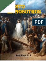 46. CRISTO EN NOSOTROS. P. Raul Plus, S. - Alvaro