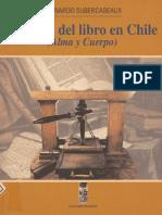 Historia del libro en Chile. Bernardo Subercaseaux. Editorial Lom, 2000
