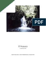 Un lugar maravilloso llamado El Huauco. Monografía con toda la descripción y características del lugar, así como sus atractivos turísticos y gastronómicos.docx