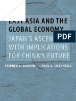 Bunker, S. G. & Ciccantell, P. S. (2007). East Asia and the Global Economy. Japan's Ascent, with Implications for China's Future