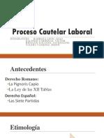 Proceso-Cautelar-Laboral-3.pptx