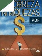 BLOMBERG, Craig (2002). Ni Pobreza, Ni Riquezas. Una Teología Bíblica de las Posesiones Materiales.pdf