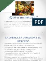 LA OFERTA, LA DEMANDA Y EL MERCADO V.2