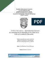 Si Peter Pan viniera... Aproximación al proceso de conformación de identidades de los Niños de la Calle en la ciudad de Maracaibo..pdf