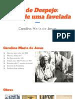 Carolina Maria de Jesus - Quarto de Despejo
