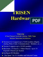 trisen hardware