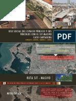 ANALISIS USO SOCIAL DEL ESPACIO PÚBLICO Y SUS VÍNCULOS CON EL SIT MASIVO CASO CARTAGENA.pdf