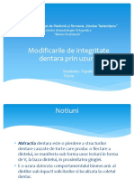 Modificarile de integritate dentara prin uzura