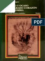 Imperio y ocaso del sagrado corazón en Colombia - Un estudio historico-simbólico.pdf