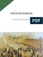 POLITICAS PUBLICAS aula aspectos históricos 1 .