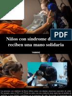 Yammine - Niños Con Síndrome de Down Reciben Una Mano Solidaria