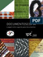 DOCUMENTOSCOPIA. o papel como suporte de documentos