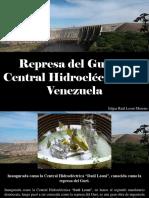 Edgar Raúl Leoni Moreno - Represa Del Guri, La Central Hidroeléctrica de Venezuela